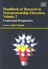 Handbook of Reseach in Entrepreneurship Education: Contextual Perspectives