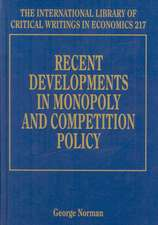 Recent Developments in Monopoly and Competition Policy