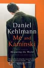 Kehlmann, D: Me and Kaminski