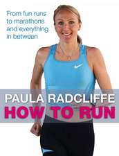 How to Run: From fun runs to marathons and everything in between