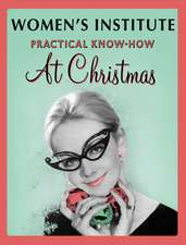WI Practical Know-How for Christmas