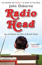 Radio Head: Up and Down the Dial of British Radio