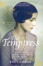 The Temptress: The scandalous life of  Alice, Countess de Janzé