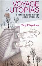 Voyage to Utopias: A fictional guide through social philosophy