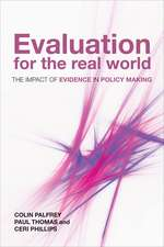 Evaluation for the Real World: The Impact of Evidence in Policy Making