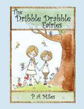 The Dribble Drabble Fairies