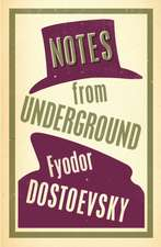 Notes from Underground: New Translation