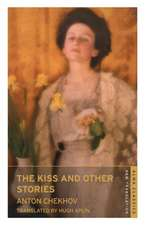 The Kiss and Other Stories: New Translation