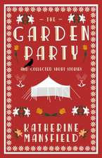 Garden Party and Collected Short Stories