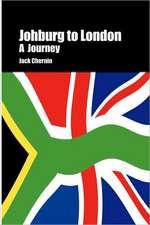 Johburg to London a Journey