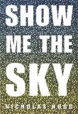 Show Me the Sky