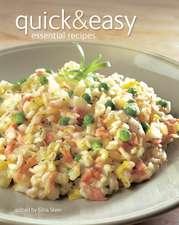 Quick & Easy: Essential Recipes