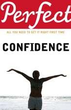 Perfect Confidence
