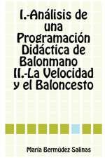 Analisis de Una Programacion Didactica de Balonmano La Velocidad y El Baloncesto