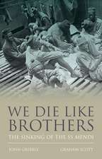 We Die Like Brothers: The Sinking of the SS Mendi