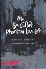 My So-called Phantom Lovelife