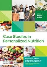 CASE STUDIES IN PERSONALISED NUTRIT