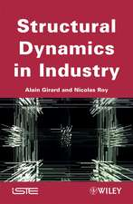 Structural Dynamics in Industry