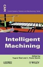 Intelligent Machining