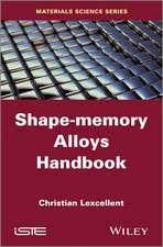 Shape–Memory Alloys Handbook