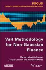 VaR Methodology for Non–Gaussian Finance