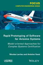 Rapid Prototyping Software for Avionics Systems: Model–oriented Approaches for Complex Systems Certification