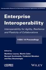 Enterprise Interoperability: Interoperability for Agility, Resilience and Plasticity of Collaborations (I–ESA 14 Proceedings)