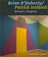 Moore-McCann, B: Brian O'Doherty/Patrick Ireland
