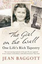The Girl on the Wall: One Life's Rich Tapestry