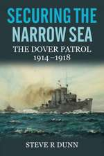 Securing the Narrow Sea