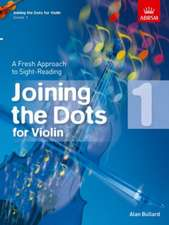 Joining the Dots for Violin, Grade 1: A Fresh Approach to Sight-Reading