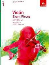 Violin Exam Pieces 2016-2019, ABRSM Grade 1, Part: Selected from the 2016-2019 syllabus