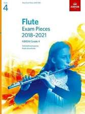 Flute Exam Pieces 2018-2021, ABRSM Grade 4: Selected from the 2018-2021 syllabus. Score & Part, Audio Downloads