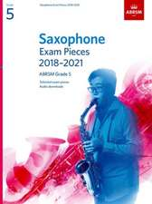 Saxophone Exam Pieces 2018-2021, ABRSM Grade 5: Selected from the 2018-2021 syllabus. 2 Score & Part, Audio Downloads