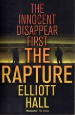 Rapture:  The Innocent Disappear First