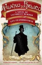 Featherstone, A: Walking in Pimlico