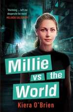 Millie vs the Machines: Millie vs the World