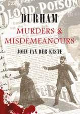 Durham Murders and Misdemeanours