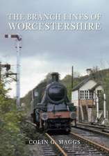 The Branch Lines of Worcestershire