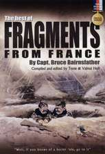 The Best of Fragments from France:  The Pictorial History of a British Legend