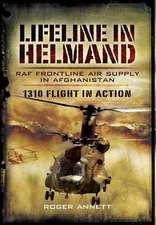 Lifeline in Helmand:  RAF Battlefield Mobility in Afghanistan