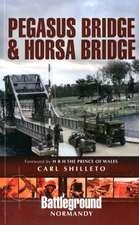 Pegasus Bridge & Horsa Bridge:  British 6th Airborne Division Landings in Normandy D-Day 6th June 1944