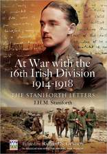 At War with the 16th Irish Division 1914-1918