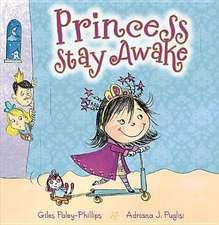 Princess Stay Awake