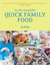 In the Mood for Quick Family Food