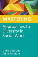 Mastering Approaches to Diversity in Social Work