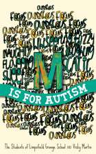 M Is for Autism:  Good Practice for Assessing and Working with Adults - Including Autism Spectrum Disorders and B
