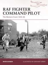 RAF Fighter Command Pilot: The Western Front 1939–42