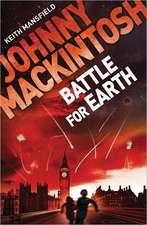 Battle for Earth:  Twenty-Five Years of Murder and Mayhem