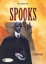 Spooks Vol.2: Century Club